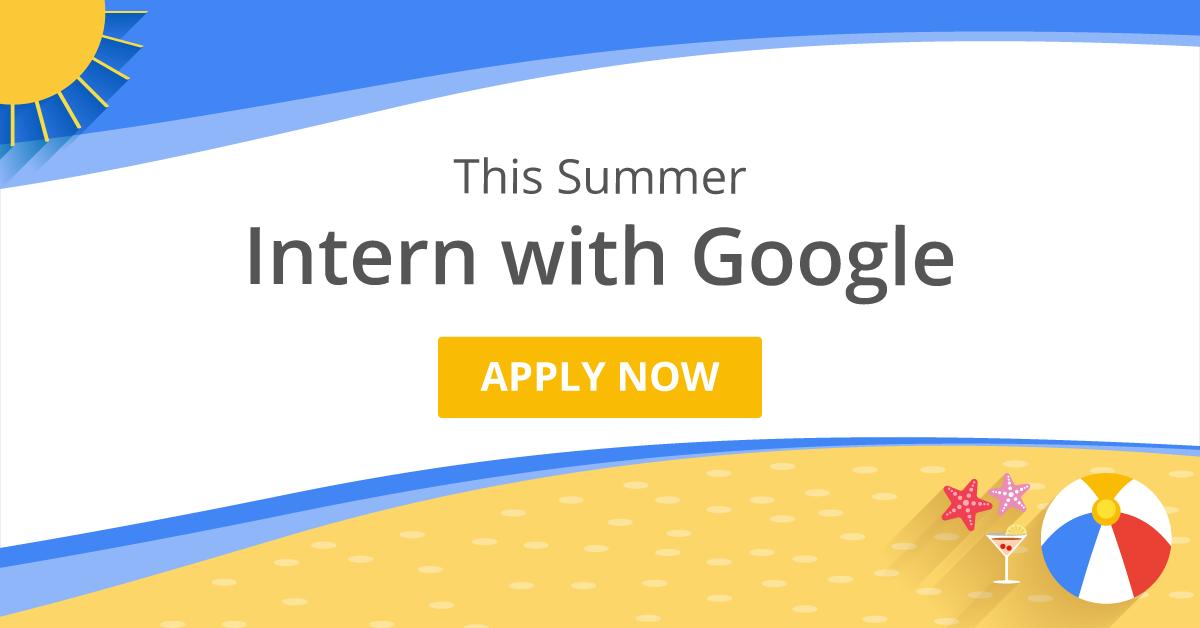 Google internships | Google Summer Internships | Internshala